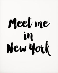 image result for best quote New York meet me in