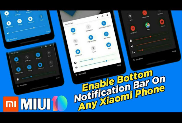 Enable Bottom Notification Pannel In MIUI 10