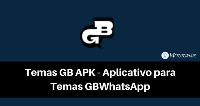 Temas GB APK - Personalizar GBWhatsApp