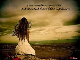 short inspirational quotes about love: Love sometimes come life a dream and leaves like a night more