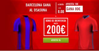 Supercuota 8 sportium Barcelona vs Osasuna + 200 euros liga 26 abril JRVM