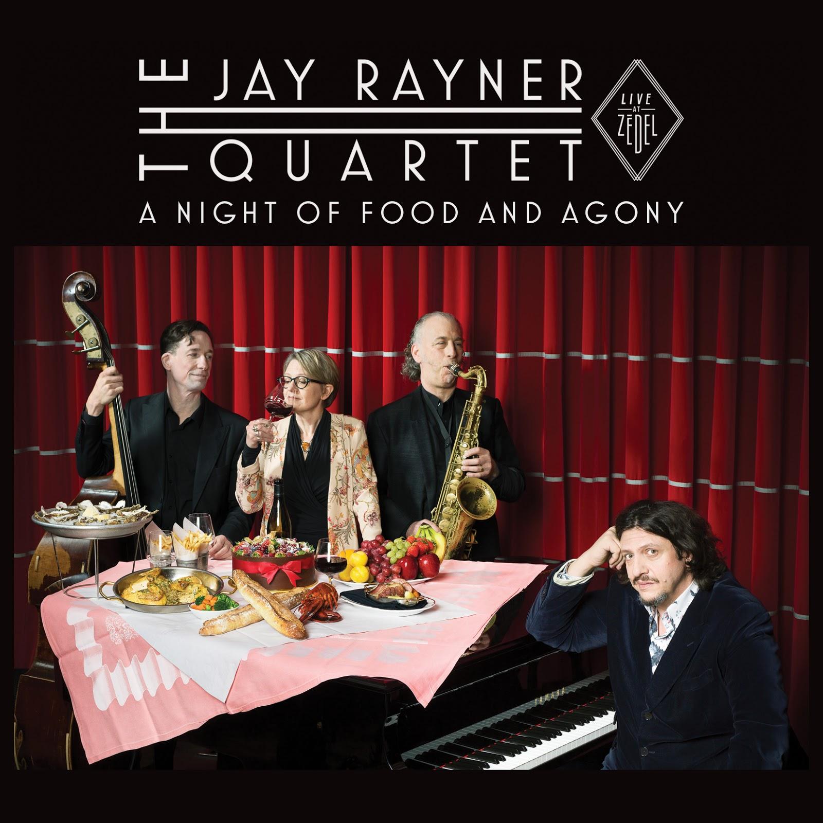 LondonJazz: CD REVIEW: Jay Rayner Quartet