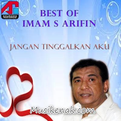 The Best Imam S Arifin - kumpulan Lagu Imam S Arifin  Terbaik Terpopuler