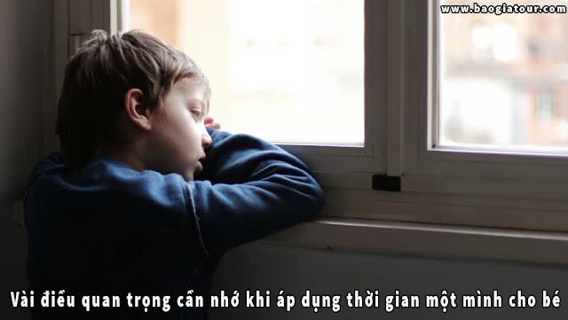Vài điều quan trọng cần nhớ khi áp dụng thời gian một mình cho bé