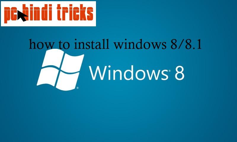 how windows 8.1 install