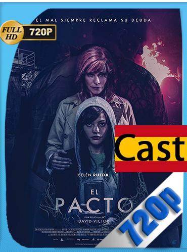 El Pacto HD (2018) [720p] Castellano [GoogleDrive] MacacoupHD