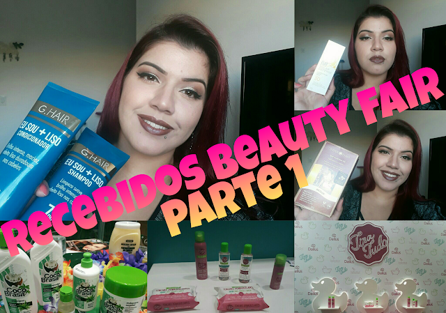 Recebidos Beauty Fair - Parte 1