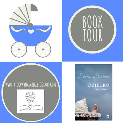 http://atociwynalazek.blogspot.com/2016/10/book-tour-dziecko-wspomnien-steena.html