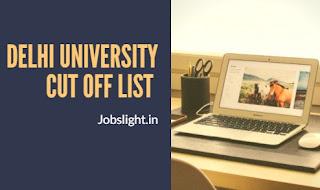 Delhi University Cut Off List