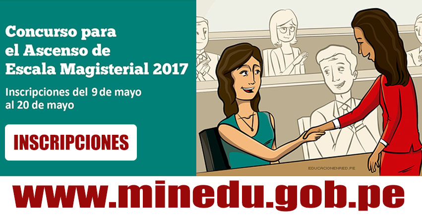 Minedu inscripci n concurso para el ascenso de escala for Concurso de plazas docentes 2017