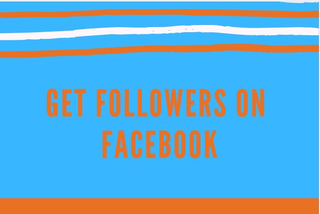 Get Followers On Facebook