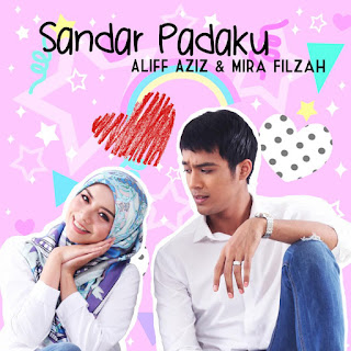 Aliff Aziz & Mira Filzah - Sandar Padaku MP3