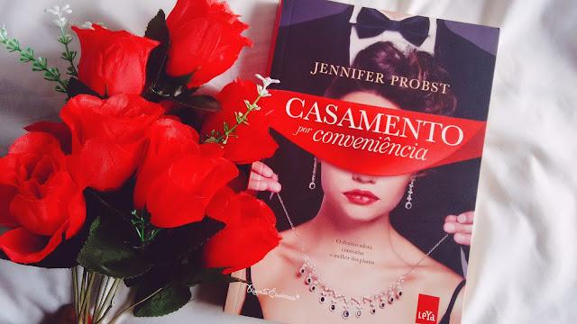 [Resenha] Casamento por conveniência | Jennifer Probst