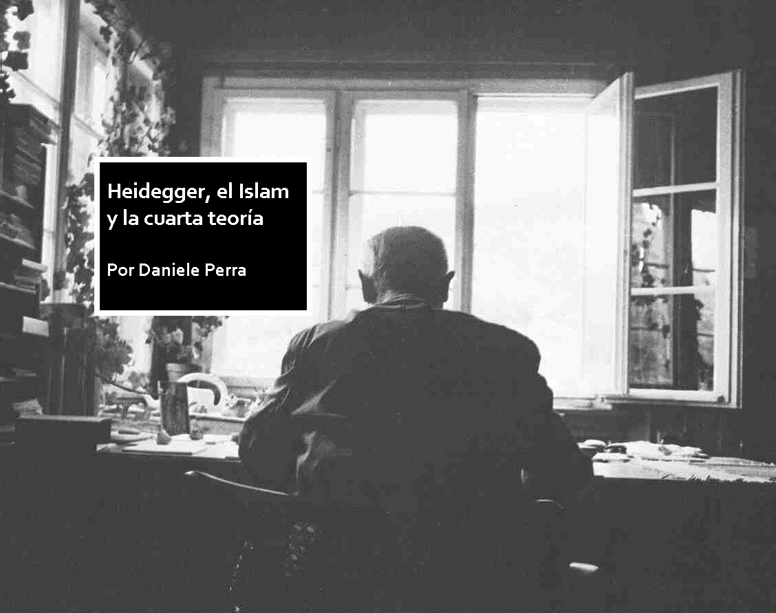 Traducir La Palabra Credenza : Heidegger el islam y la cuarta teoría política por daniele perra
