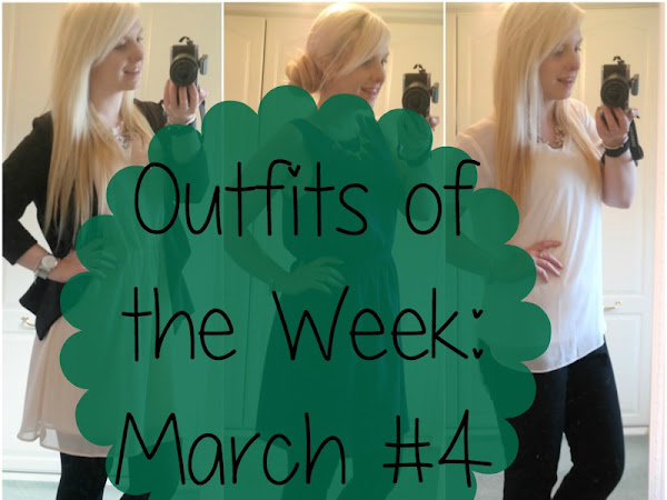 Outfits of the Week: March #4