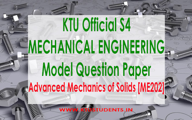 ktu model qp Advanced Mechanics of Solids [ME202]