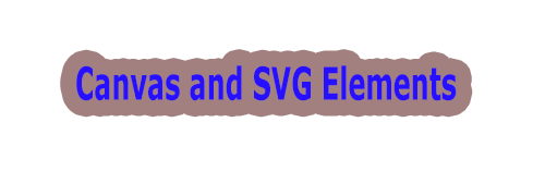 Canvas and SVG elements