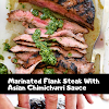 Marinated Flank Steak With Asian Chimichurri Sauce