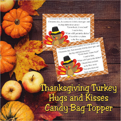 Turkey Kisses and Hugs Bag Topper Printable  Give your family and friends a sweet smile with this candy bag topper filled with Turkey hugs and kisses.  With a cute little poem the turkey gets away and leaves a fun treat to wish everyone a Happy Thanksgiving with a bag of chocolate kisses and hugs.