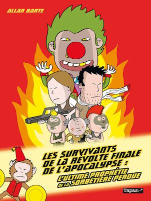 """couverture de """"LES SURVIVANTS DE LA REVOLTE FINALE DE L'APOCALYPSE : L'ULTIME PROPHETIE DE LA SORBETIERE PERDUE"""" par Allan Barte chez Delcourt"""