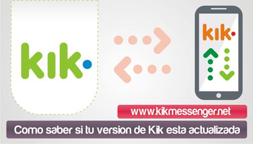 Como saber si tu version de Kik esta actualizada