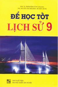 Để học tốt lịch sử lớp 9 - Trịnh Đình Tùng