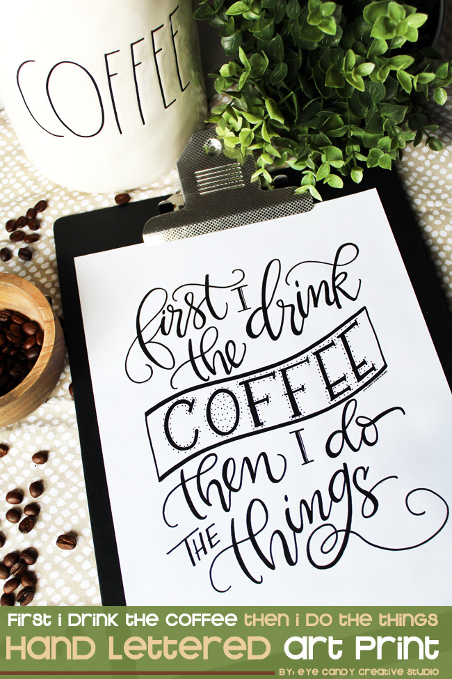 coffee art, hand lettering, coffee, coffee drinker, kitchen art, kitchen decor