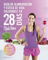 Guía de alimentación y estilo de vida saludable en 28 días: The Bikini Body, Kayla Itsines