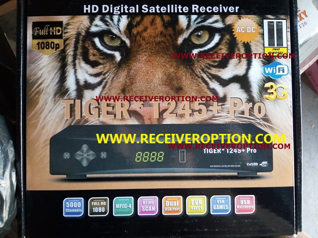 TIGER T245+ PRO HD RECEIVER POWERVU KEY NEW SOFTWARE JUNE 3 2018