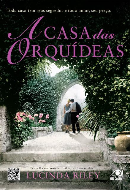 """News: """"A Casa da Orquidea"""", de Lucinda Riley. 17"""