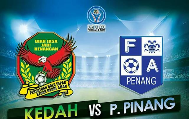 Live Streaming Keputusan Kedah vs Pulau Pinang 25.2.2017