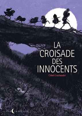 """couverture de """"LA CROISADE DES INNOCENTS"""" de Chloé Cruchaudet chez Soleil"""