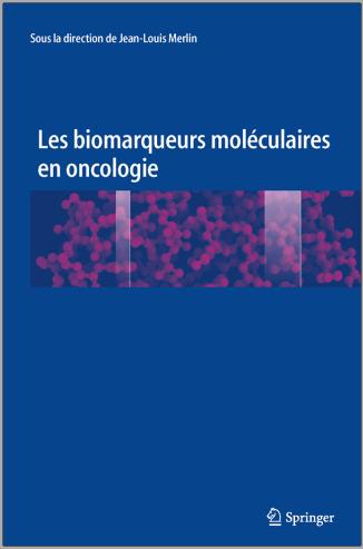 Livre : Les biomarqueurs moléculaires en oncologie - MERLIN Jean-Louis PDF