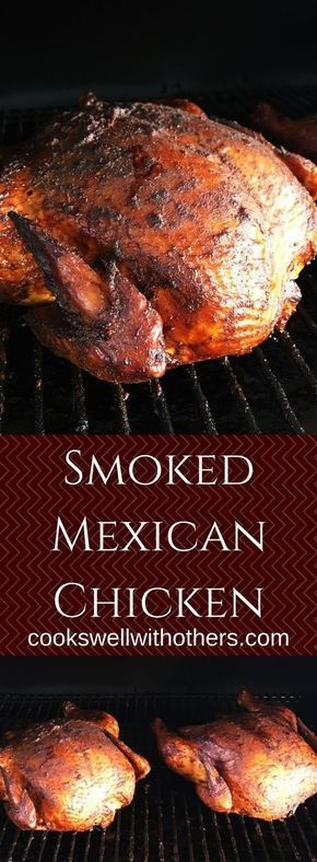 Smoked Mexican Chicken