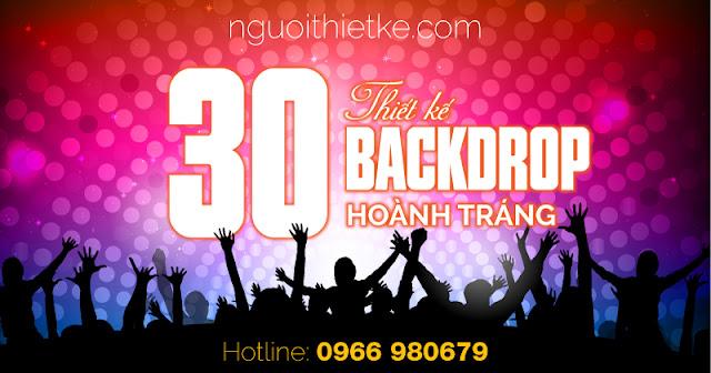 30 mẫu backdrop cực hoành tráng do nguoithietke.com thực hiện cung cấp vào các sự kiện của khách hàng trên toàn quốc