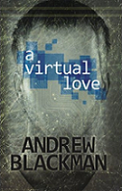 A Virtual Love by Andrew Blackman book cover