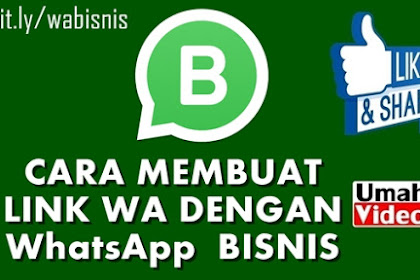 Cara Membuat Link WA dengan akun WhatsApp Bisnis