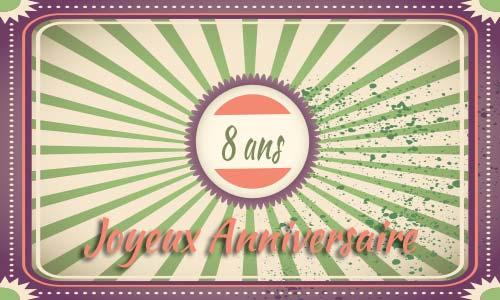 http://100-carte-anniversaire.fr/carte-anniversaire-humour-8-ans-retro-poster/