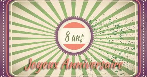Coulisses Du Blog 8 Ans Deja Joyeux Anniversaire Les Lectures De Mylene