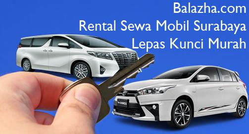 Rental Sewa Mobil Surabaya Lepas Kunci Murah