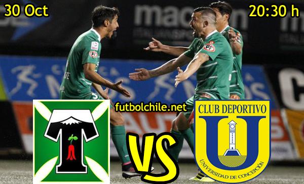 Deportes Temucom vs Universidad de Concepción