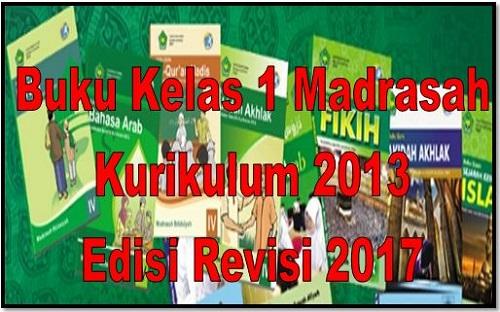 Buku Kurikulum 2013 Kelas 1 Madrasah  Edisi Revisi 2017