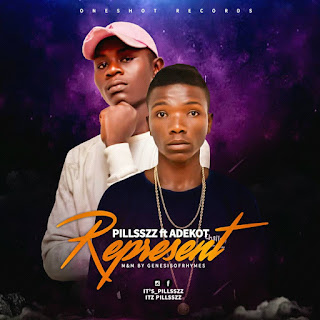 Music: Pillsszz ft Adekot - Represent