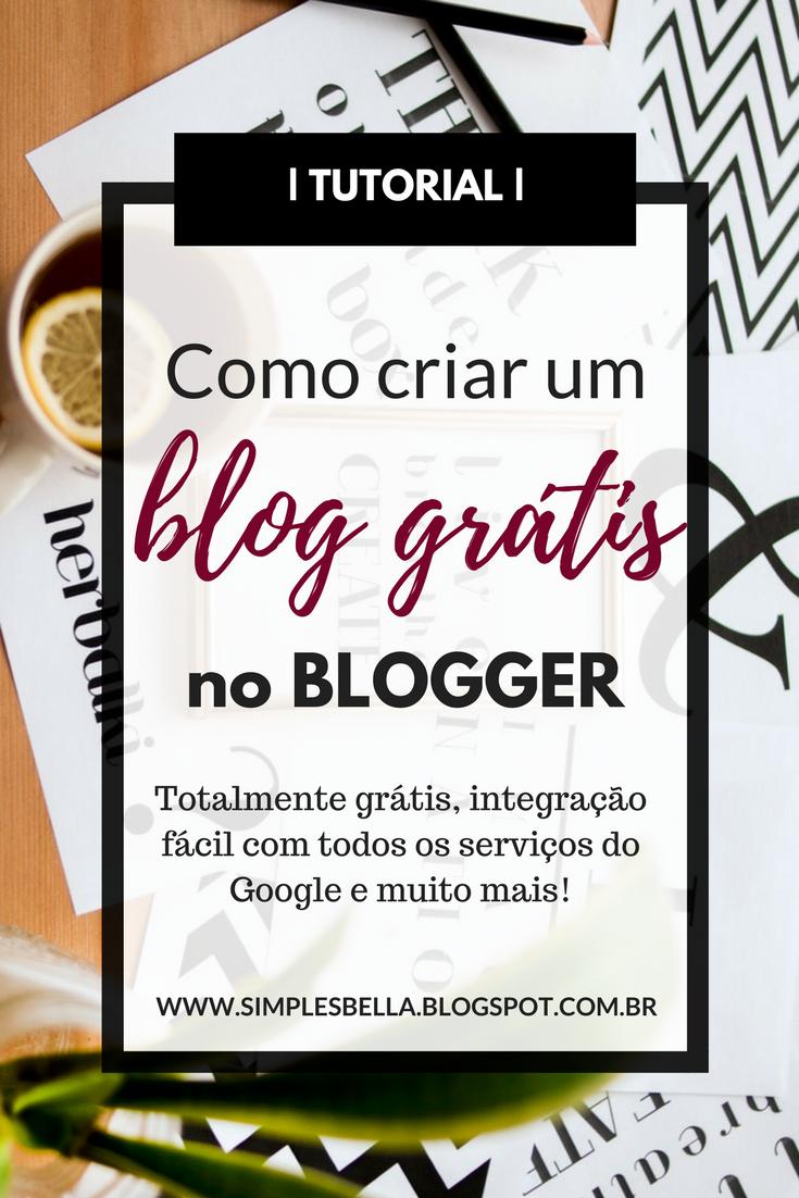Tutorial | Como criar um blog grátis no Blogger