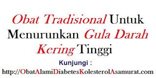 Obat tradisional untuk menurunkan gula darah kering tinggi