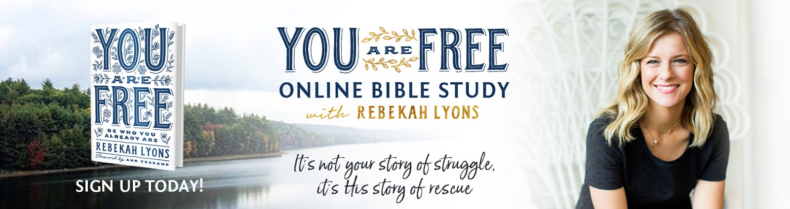 The Blonde Blogger: You Are Free by Rebekah Lyons Free