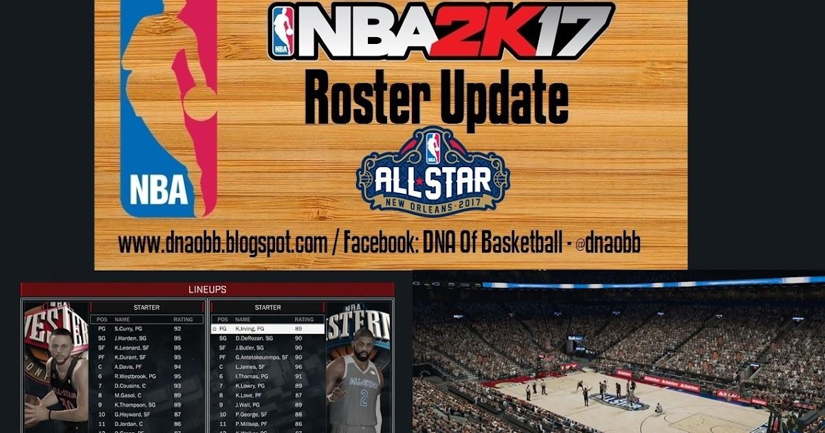 DNA Of Basketball | DNAOBB: NBA 2K17 Roster Update ALL-STAR