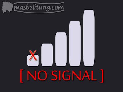 Sorry, No Signal