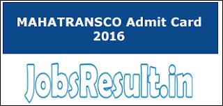 MAHATRANSCO Admit Card 2016