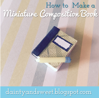How to Make a Miniature Composition Book | Dainty & Sweet
